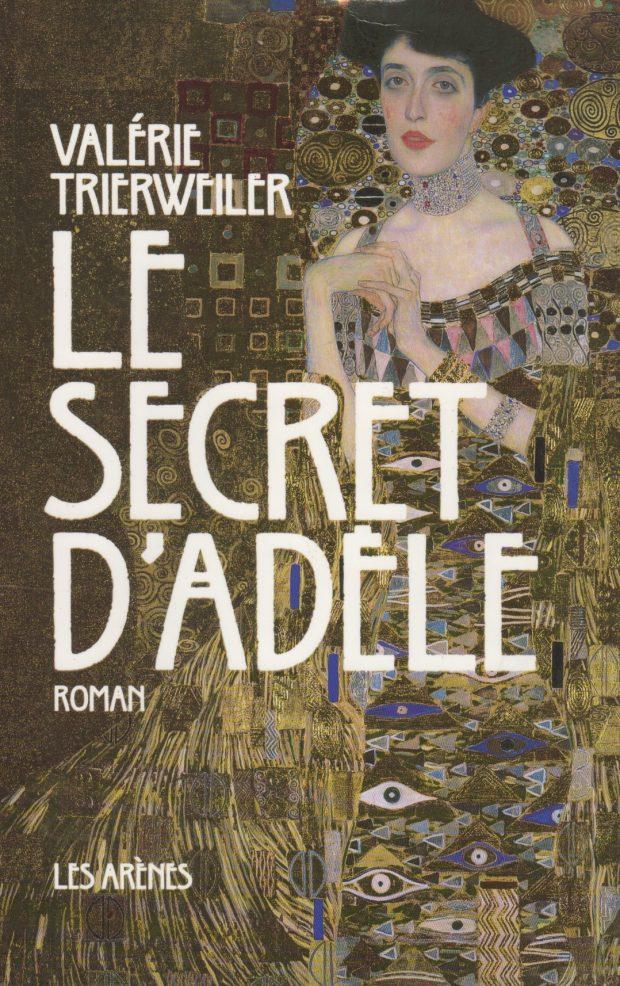 Le secret d'Adèle de Valérie Trierweiller